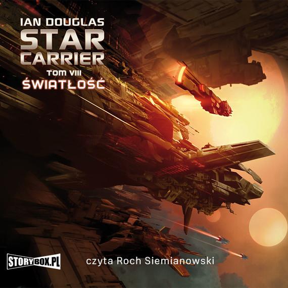 okładka Star Carrier. Tom VIII. Światłość, Audiobook | Ian Douglas