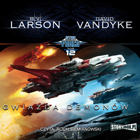okładka Star Force. Tom 12. Gwiazda Demonów, Audiobook | B.V. Larson, David VanDyke