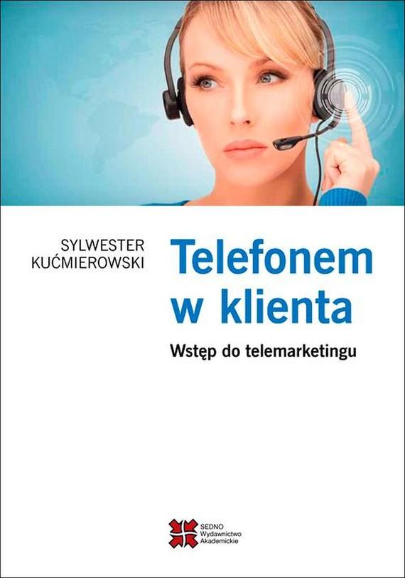 okładka Telefonem w klientaebook | pdf | Sylwester  Kućmierowski