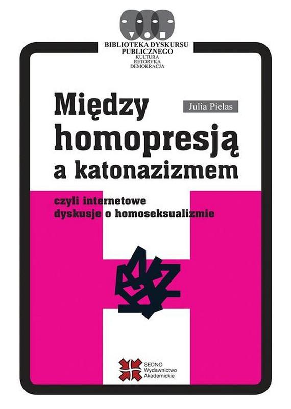 okładka Między homopresją a katonazizmemebook | pdf | Julia  Pielas