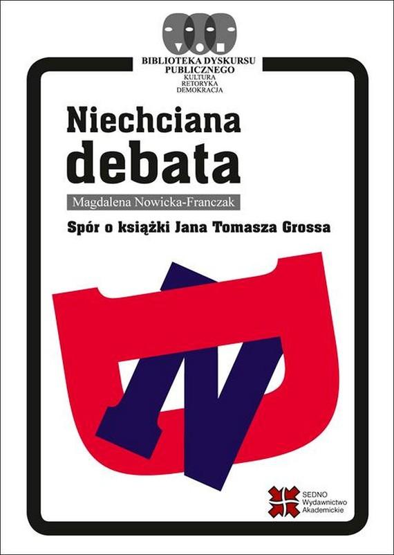okładka Niechciana debataebook | pdf | Magdalena  Nowicka-Franczak