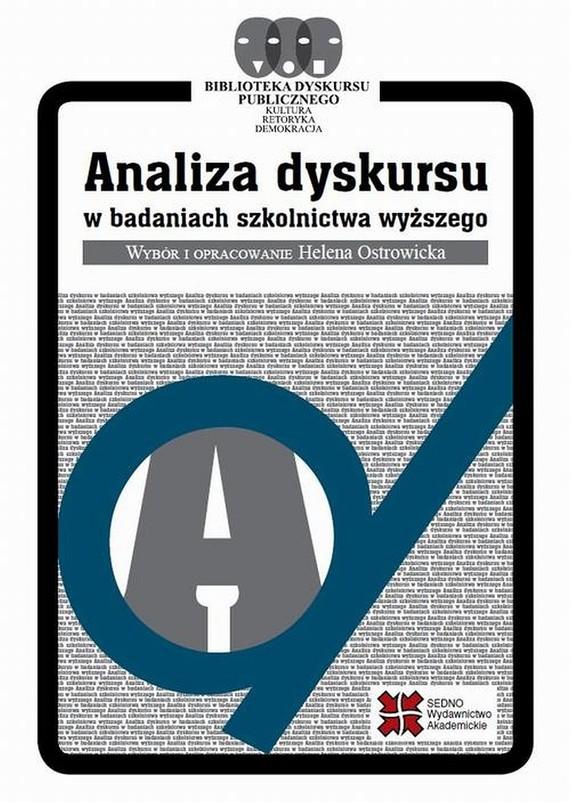 okładka Analiza dyskursu w badaniach szkolnictwa wyższego, Ebook   Helena  Ostrowicka