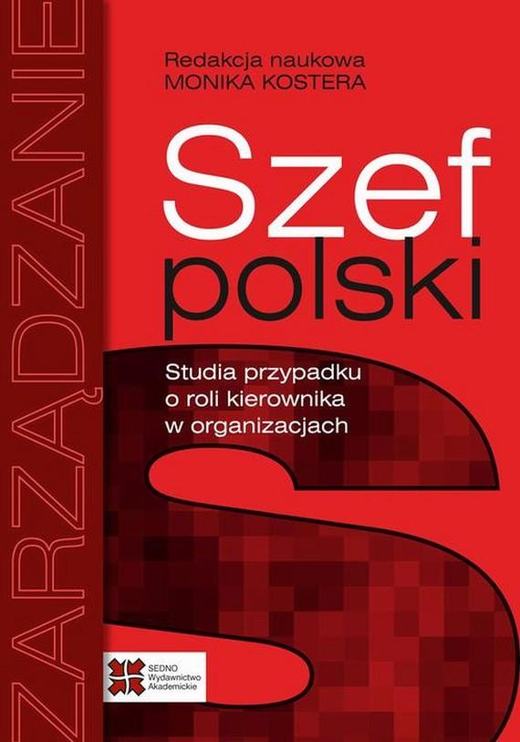 okładka Szef polskiebook | pdf | Monika Kostera