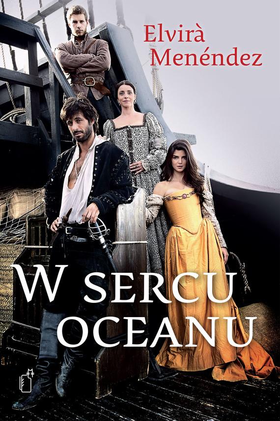 okładka W sercu oceanuebook | epub, mobi | Elvira Menéndez