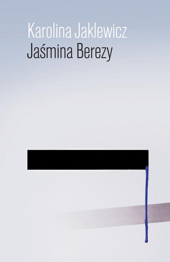 okładka Jaśmina Berezy, Ebook   Karolina Jaklewicz