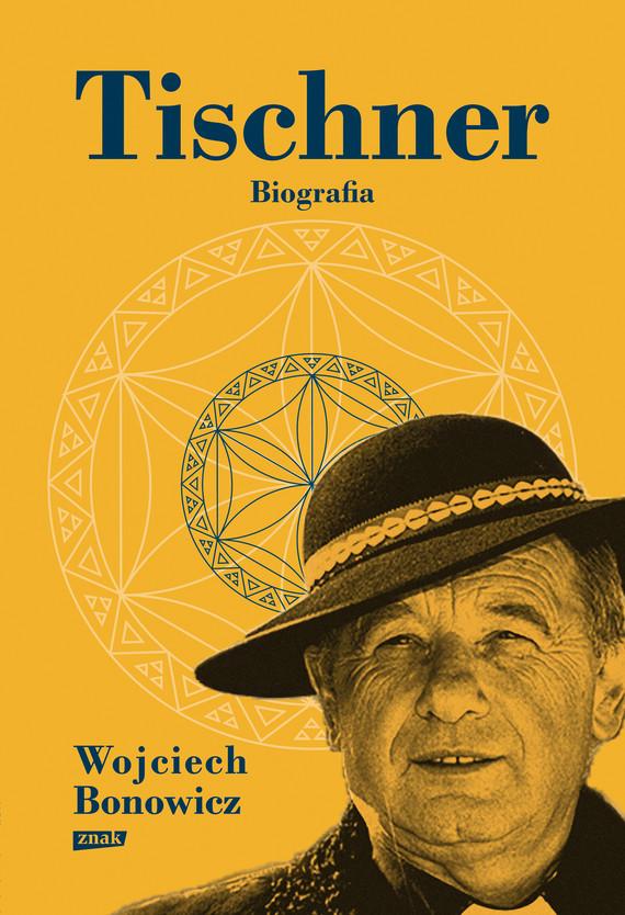 okładka Tischner. Biografiaebook | epub, mobi | Wojciech Bonowicz