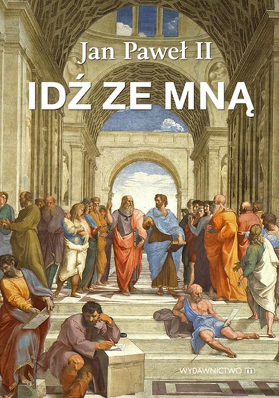 okładka Idź ze mnąebook | epub, mobi | Jan Paweł II