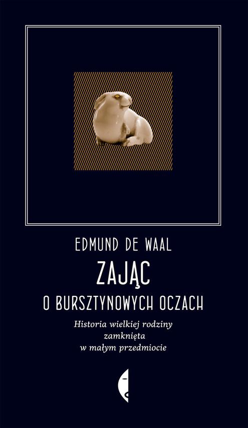 okładka Zając o bursztynowych oczach.ebook | epub, mobi | Edmund de Waal