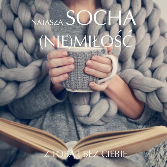 okładka (Nie) miłośćaudiobook | MP3 | Natasza  Socha