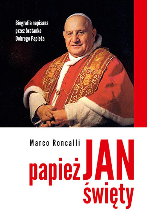 okładka Papież Jan Święty, Ebook   Marco  Roncalli