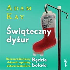 okładka Świąteczny dyżuraudiobook | MP3 | Kay Adam