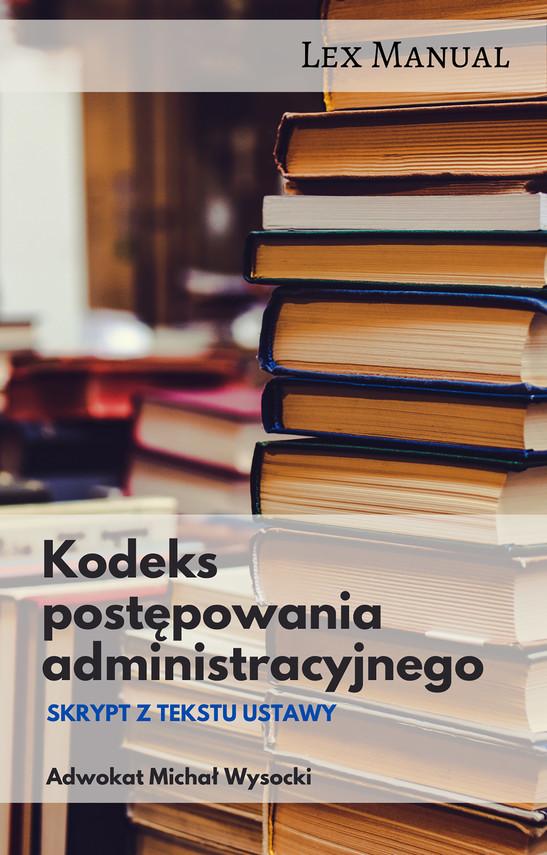 okładka Kodeks postępowania administracyjnegoebook   epub, mobi   Michał Wysocki