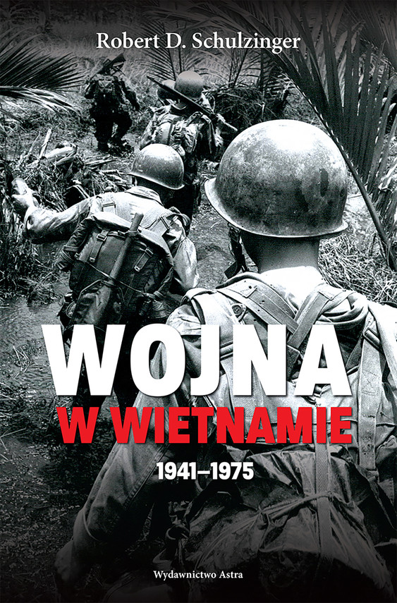 okładka Wojna w Wietnamie 1941–1975, Ebook | Robert D.  Schulzinger