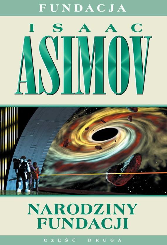 okładka Narodziny Fundacjiebook | epub, mobi | Isaac Asimov