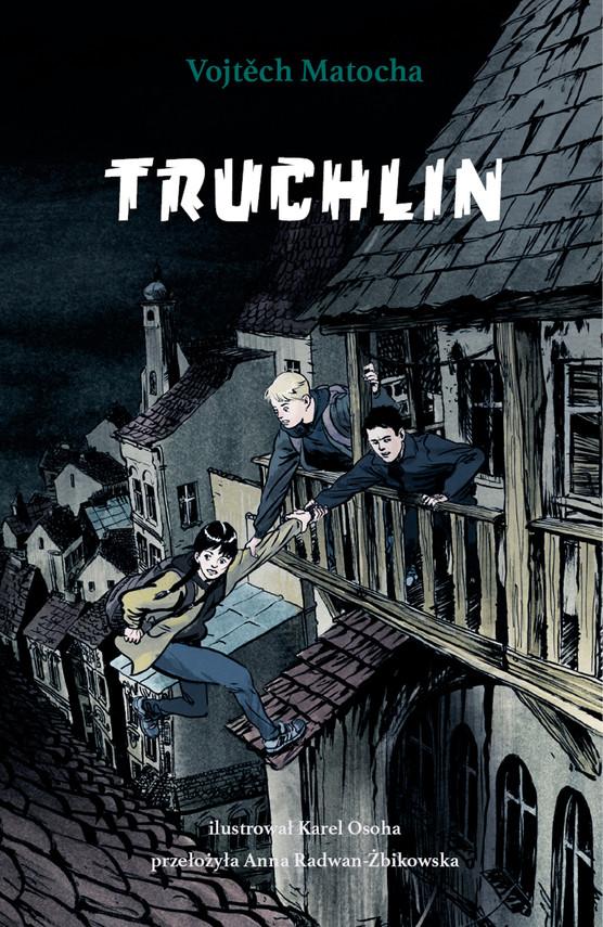 okładka Truchlinebook | epub, mobi | Matocha Vojtěch