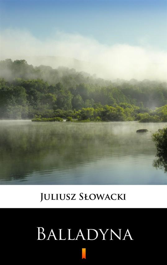 okładka Balladyna, Ebook | Juliusz Słowacki