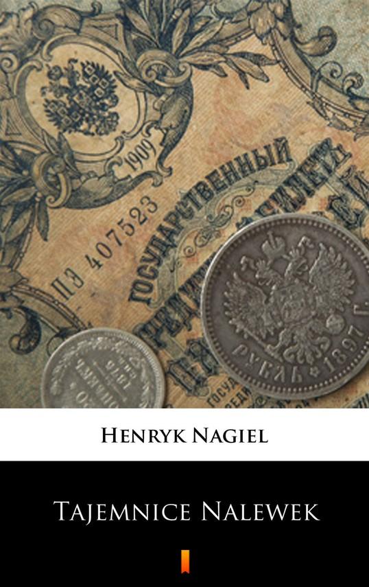 okładka Tajemnice Nalewekebook   epub, mobi   Henryk Nagiel