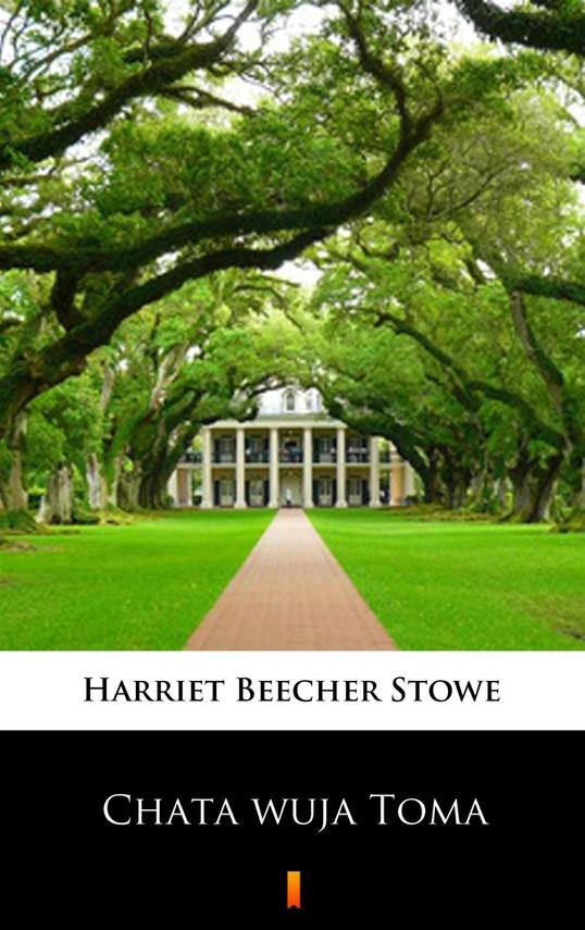 okładka Chata wuja Tomaebook | epub, mobi | Harriet Beecher Stowe