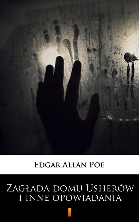 okładka Zagłada domu Usherów i inne opowiadaniaebook   epub, mobi   Edgar Allan Poe
