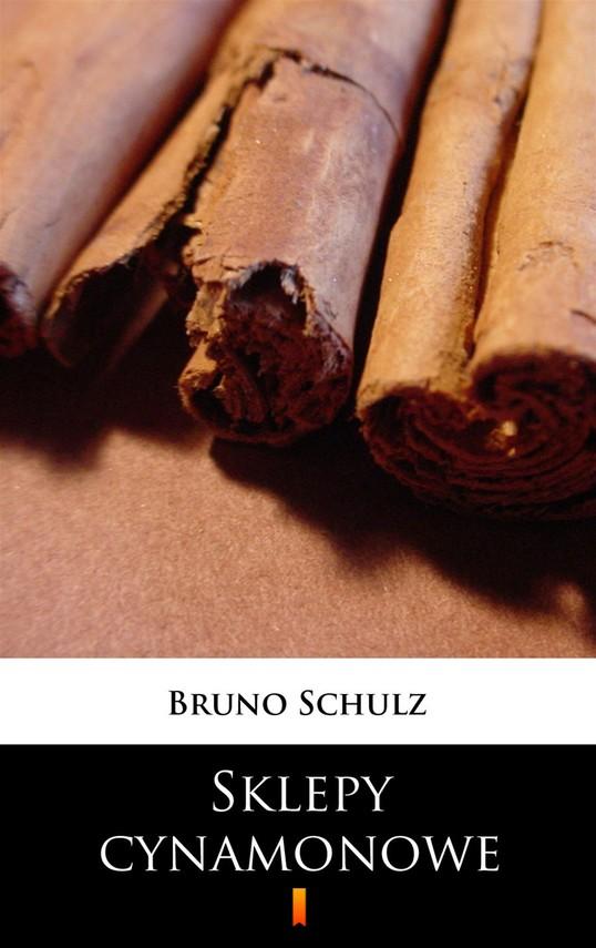 okładka Sklepy cynamonoweebook | epub, mobi | Bruno Schulz