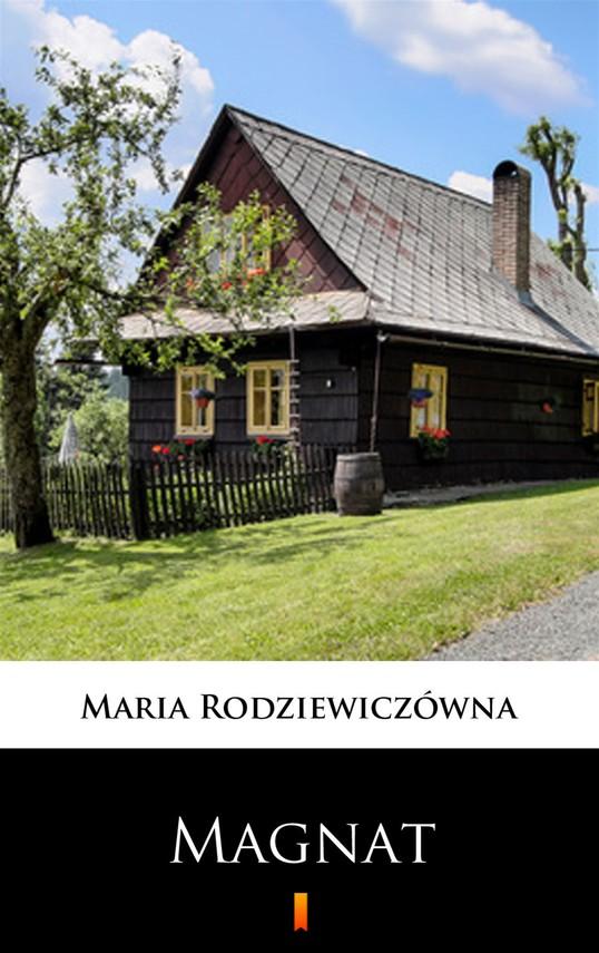 okładka Magnat, Ebook | Maria Rodziewiczówna