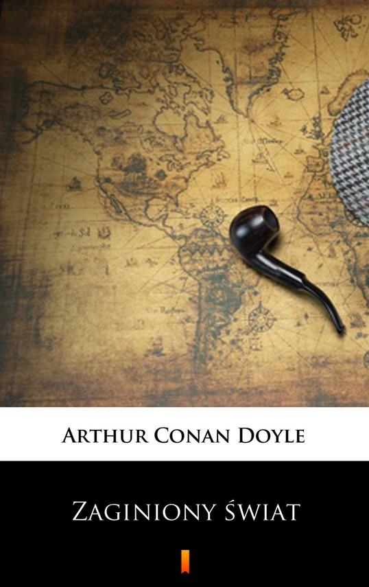 okładka Zaginiony świat, Ebook | Arthur Conan Doyle