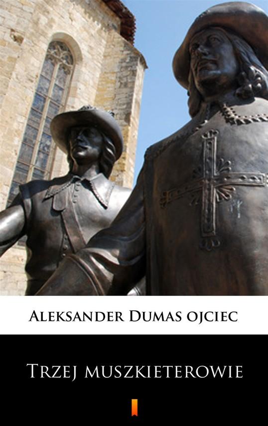 okładka Trzej muszkieterowieebook | epub, mobi | Aleksander  Dumas