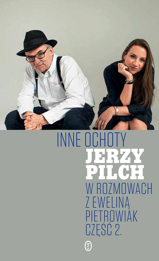 okładka Inne ochotyebook | epub, mobi | Jerzy Pilch