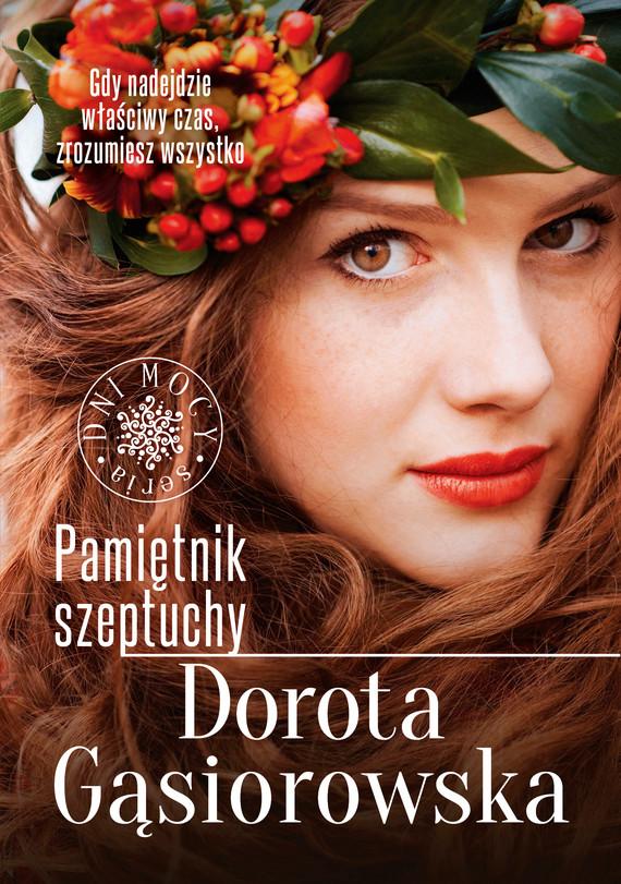 okładka Pamiętnik szeptuchy, Ebook | Dorota Gąsiorowska