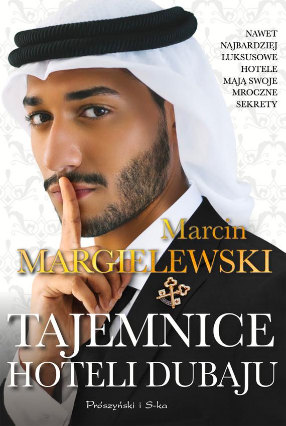 okładka Tajemnice hoteli Dubaju, Ebook | Marcin Margielewski