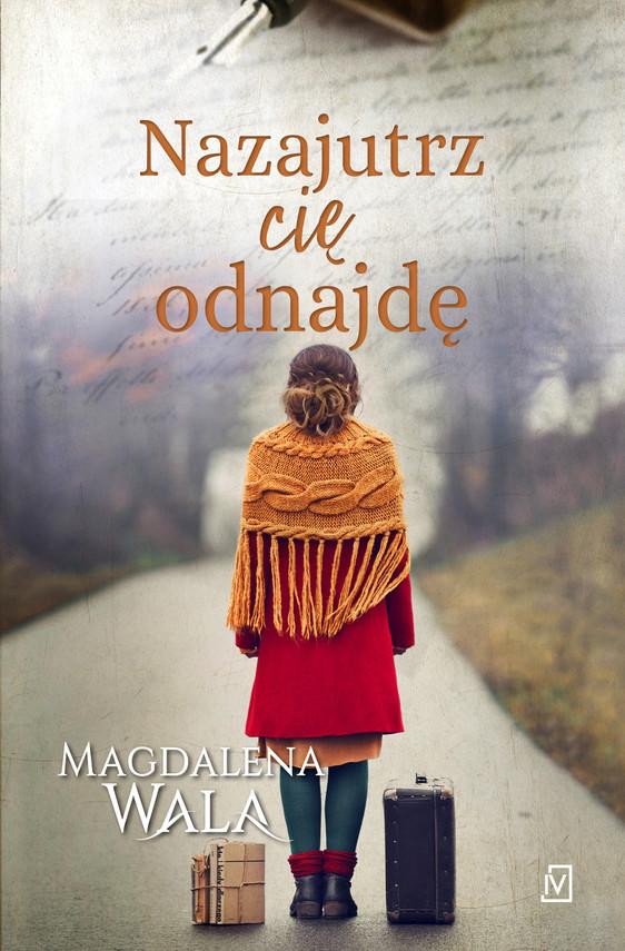okładka Nazajutrz cię odnajdęebook | epub, mobi | Magdalena Wala