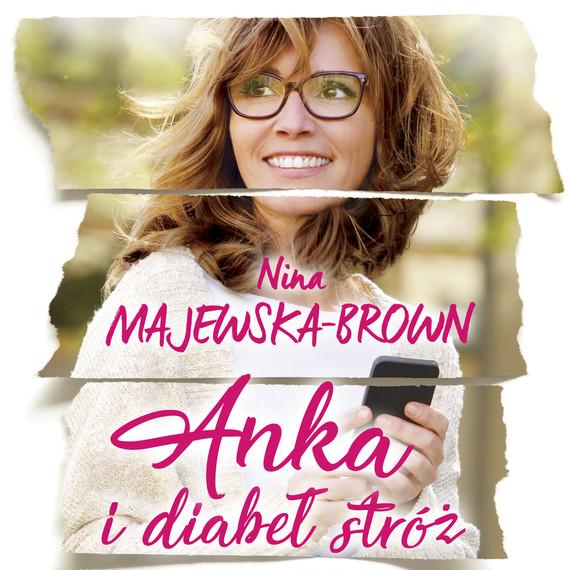 okładka Anka i diabeł stróżaudiobook | MP3 | Nina Majewska-Brown