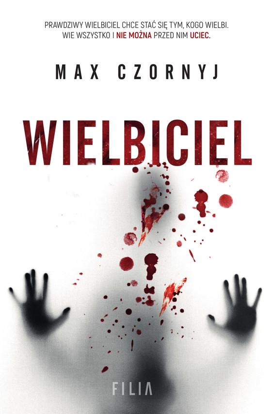 okładka Wielbiciel, Ebook | Max Czornyj