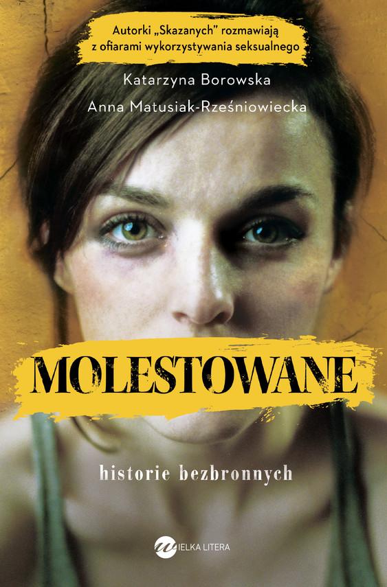 okładka Molestowaneebook | epub, mobi | Katarzyna Borowska, Anna Matusiak-Rześniowiecka