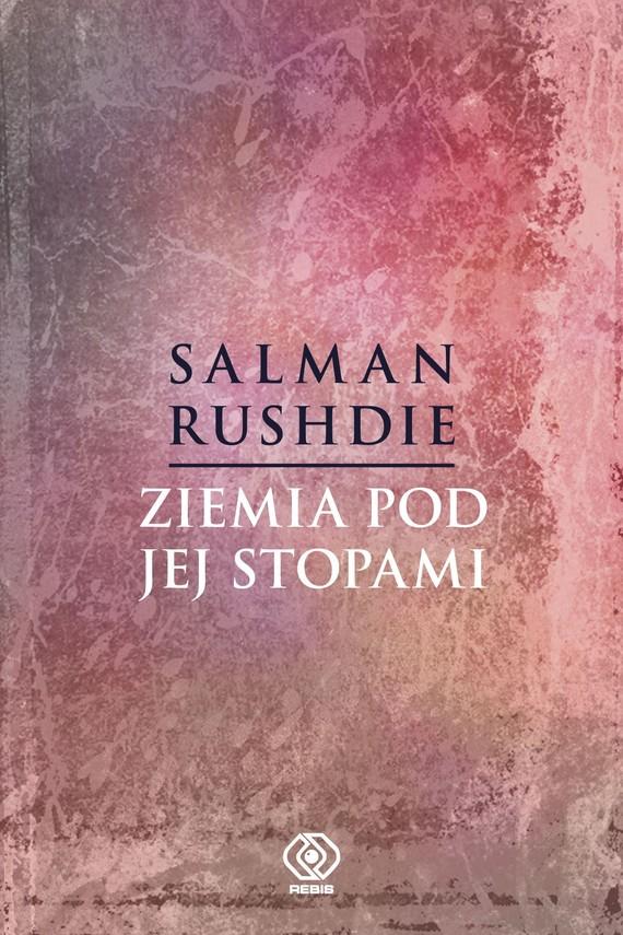 okładka Ziemia pod jej stopamiebook | epub, mobi | Salman Rushdie