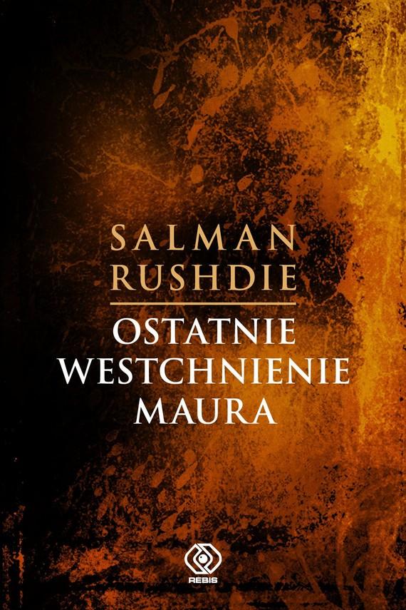 okładka Ostatnie westchnienie Mauraebook | epub, mobi | Salman Rushdie