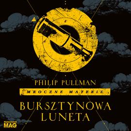 okładka Bursztynowa luneta, Audiobook | Philip Pullman
