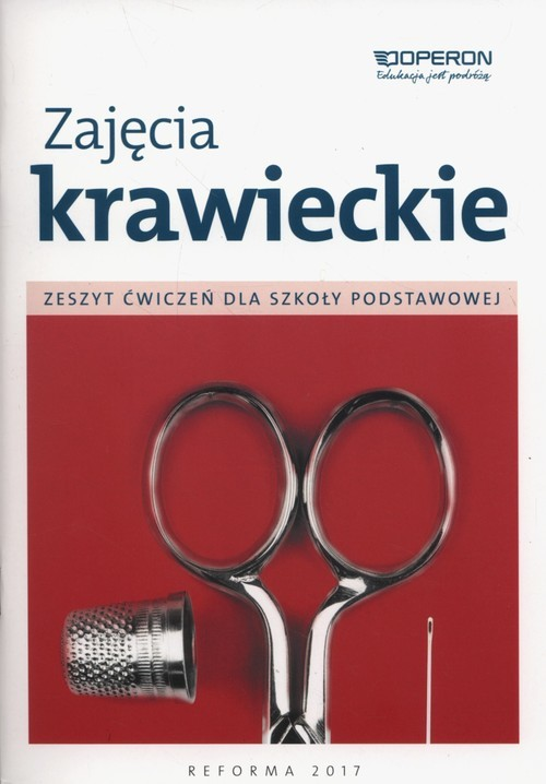 okładka Zajęcia krawieckie Zeszyt ćwiczeń Szkoła podstawowa, Książka | Jacek-Szabela Anna