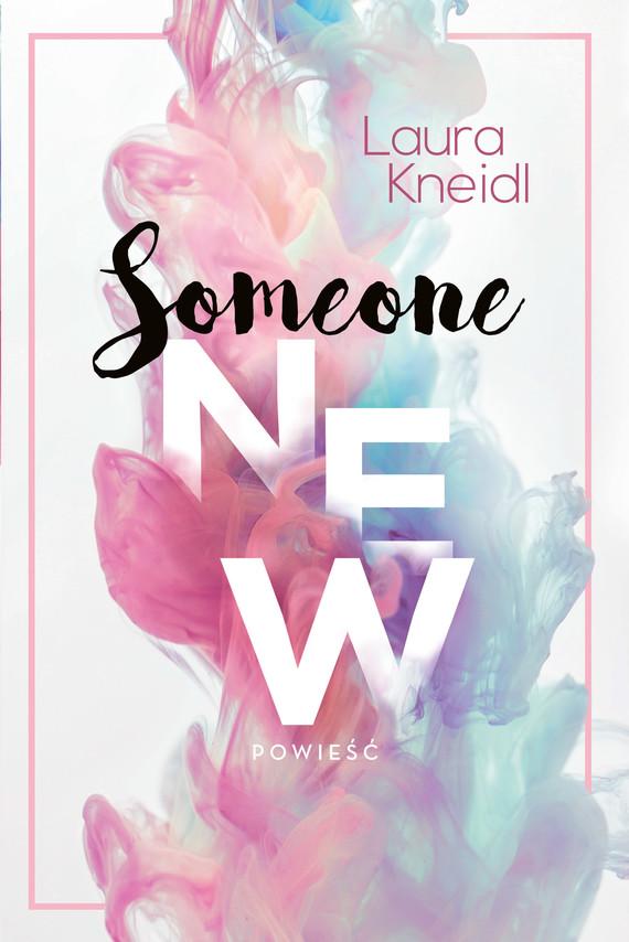 okładka Someone new, Ebook | Kneidl Laura