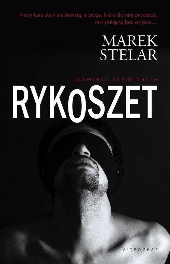 okładka Rykoszetebook | epub, mobi | Marek Stelar