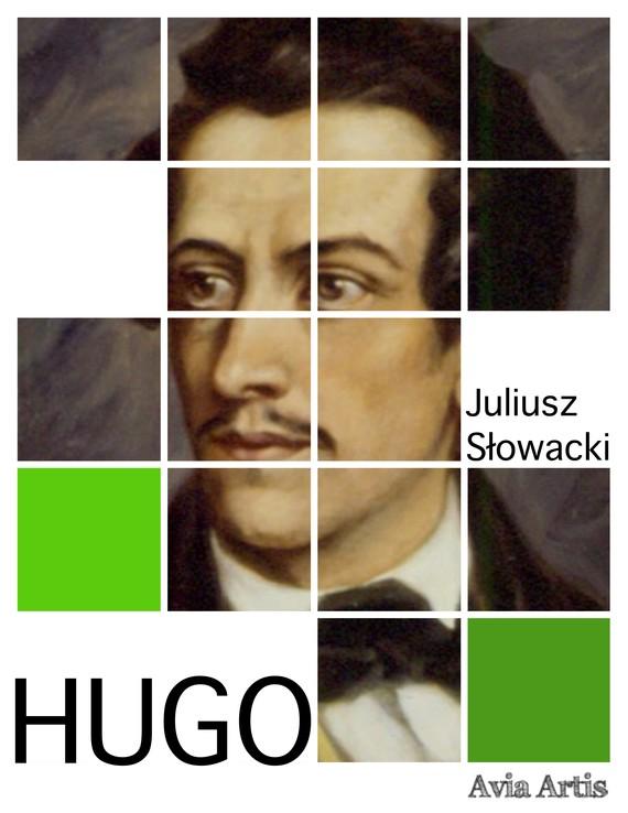 okładka Hugo, Ebook | Juliusz Słowacki