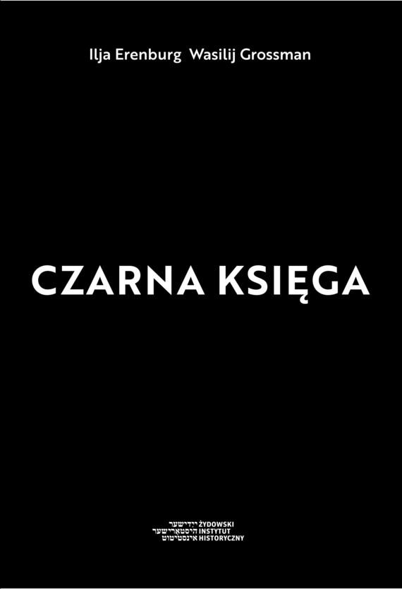 okładka CZARNA KSIĘGAebook | epub, mobi | Wasilij Grossman, Ilja Erenburg