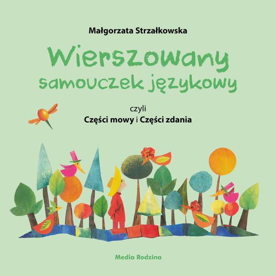 okładka Wierszowany samouczek językowy, czyli Części mowy i Części zdania, Ebook | Małgorzata Strzałkowska