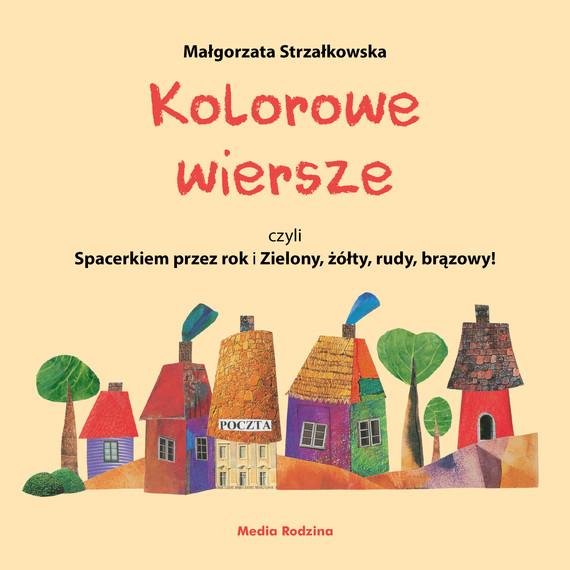 okładka Kolorowe wiersze, czyli Spacerkiem przez rok i Zielony, żółty, rudy, brązowy!ebook | epub, mobi | Małgorzata Strzałkowska