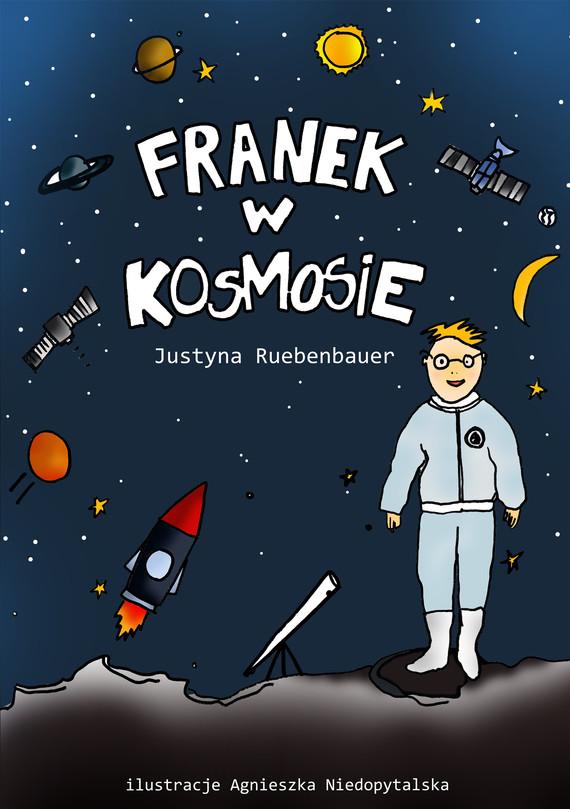 okładka Franek w kosmosieebook | epub, mobi | Justyna Ruebenbauer
