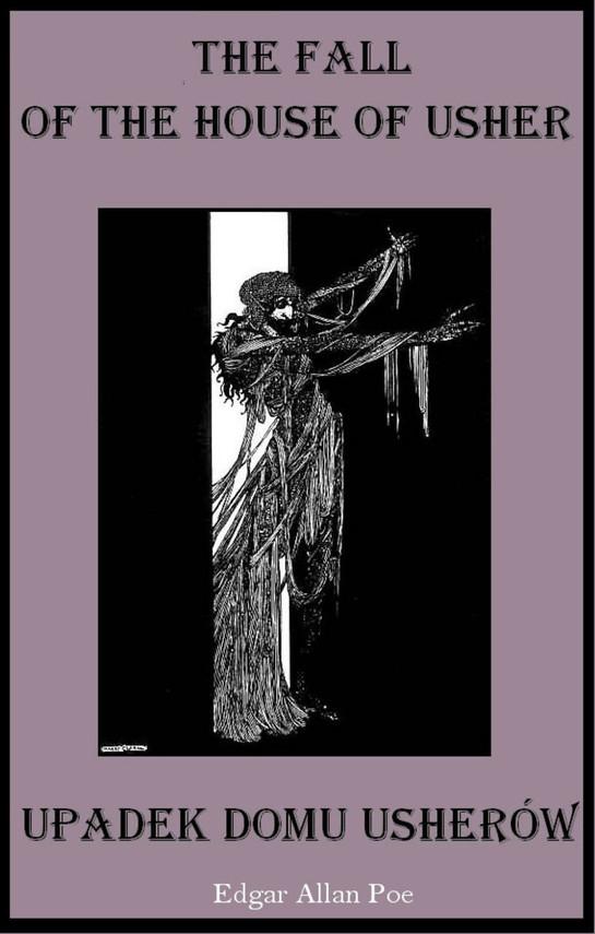 okładka Zagłada domu Usherów. Wydanie dwujęzyczneebook | epub, mobi | Edgar Allan Poe