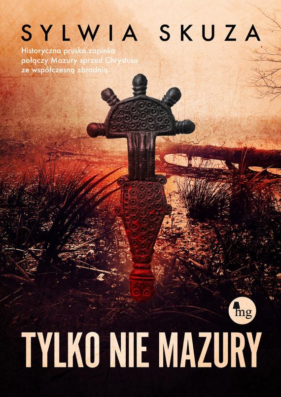 okładka Tylko nie Mazury, Ebook | Skuza Sylwia