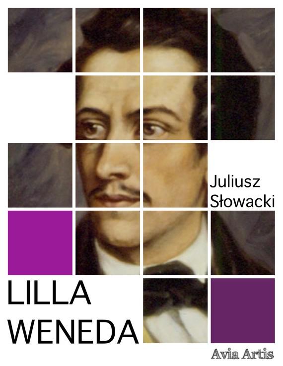 okładka Lilla Wenedaebook | epub, mobi | Juliusz Słowacki