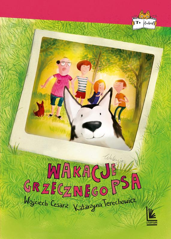 okładka Wakacje grzecznego psa, Ebook | Wojciech Cesarz, Katarzyna Terechowicz