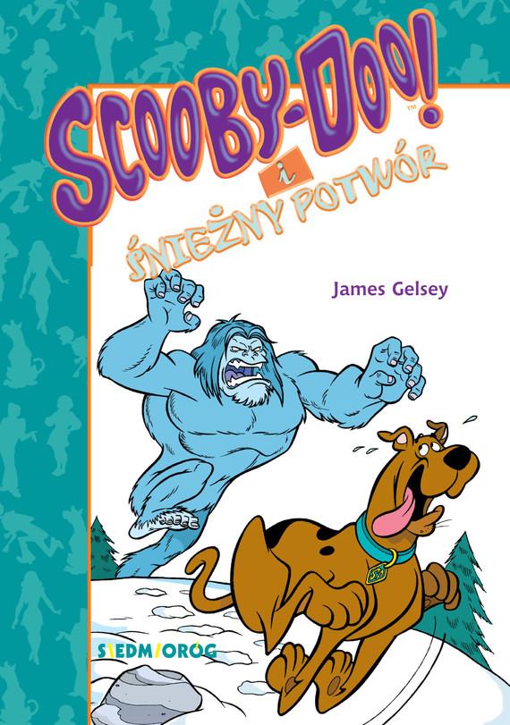 okładka Scooby-Doo i Śnieżny Potwór, Ebook   James Gelsey